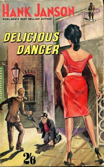 Hank Janson - Delicious Danger 038