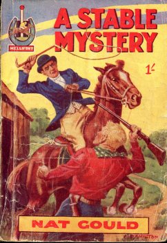 Nat Gould A Stable Mystery 279