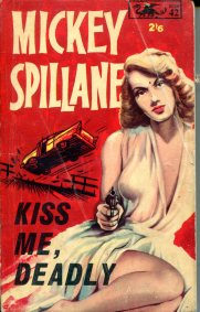 Spillane Mickey - Kiss Me Deadly - Barker Dragon 161