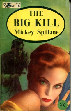 Spillane Mickey - The Big Kill - Barker Dragon 169