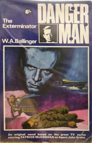 Ballinger W A - Danger Man - The Exterminator - Consul