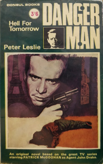 Leslie Peter - Danger Man - Hell for Tomorrow - Consul