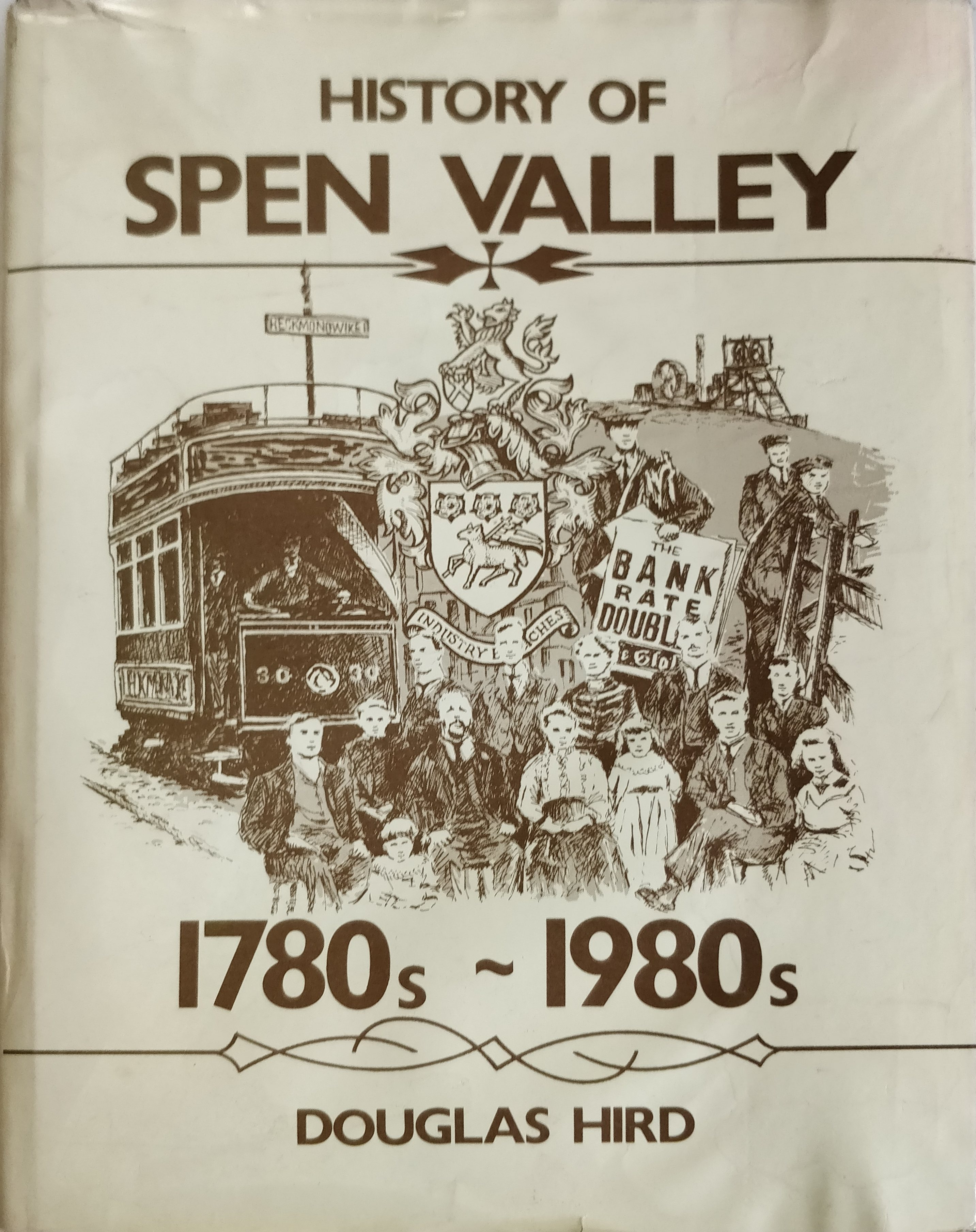 Hird Douglas - History of the Spen Valley